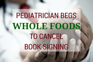 PEDIATRICIAN_WHOLEFOODS_GREENMEDINFO